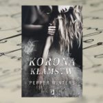 Korona kłamstw – Pepper Winters