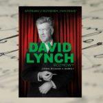 David Lynch. Rozmowy - Richard A. Barney