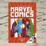 Niezwykła historia Marvel Comics – Sean Howe