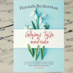 """""""Gdybyś tylko wiedziała"""" Hannah Beckerman"""
