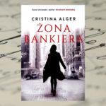 ŻONA BANKIERA – Cristina Alger