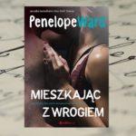 Mieszkając z wrogiem – Penelope Ward