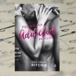 Addicted. Podwójna pokusa – Krista i Becca Ritchie