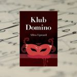 """Klub Domino"" Allen Upward"