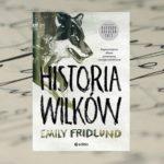 Historia wilków – Emily Fridlund