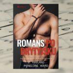 Romans po brytyjsku – Vi Keeland, Penelope Ward [patronat medialny]
