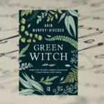 """""""Green Witch"""" i zielone czary-mary"""