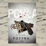 """""""Pchła"""" – Anna Potyra"""