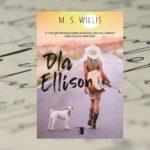 Dla Ellison – M.S. Willis [patronat medialny]