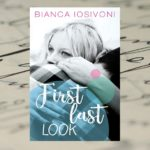 First last look – Bianca Iosivoni