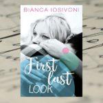 First last look – Bianca Iosivoni