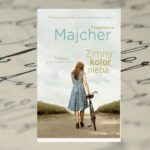 """Zimny kolor nieba. Saga nadmorska"" Magdalena Majcher"