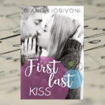 First last kiss – Bianca Iosivoni