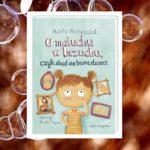 O maluchu w brzuchu, czyli skąd się biorą dzieci – Marta Maruszczak