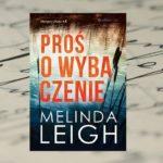 Proś o wybaczenie – Melinda Leigh