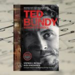 """Ted Bundy. Rozmowy z mordercą"" – Hugh Aynesworth, Stephen G. Michaud [Patronat medialny]"