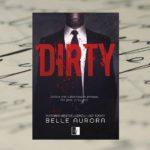Dirty – Belle Aurora [patronat medialny]