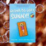 Głowa do góry, Sunny! – Jennifer L. Holm, Matthew Holm