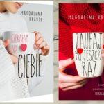 """""""Czekałam na Ciebie"""" Magdalena Krauze"""