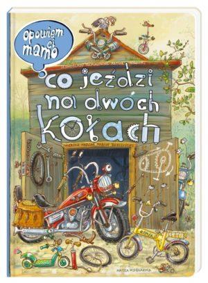 """""""Opowiem, ci, mamo, co jeździ na dwóch kołach"""". Otwarty warsztat, przed nim składak Romek, motocykl i hulajnoga"""