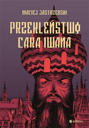 Iwan Groźny na pierwszym planie, w tle Moskwa