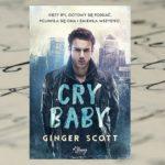 Cry Baby – Ginger Scott