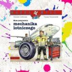 """""""Mam przyjaciela mechanika lotniczego"""" – Bolesław Ludwiczak"""