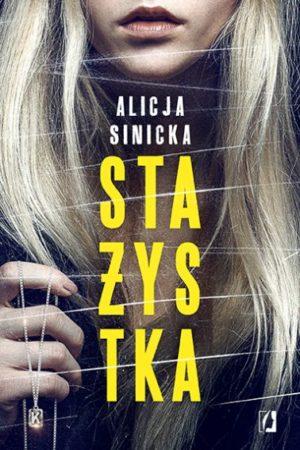 """Stażystka"" Alicja Sinicka"