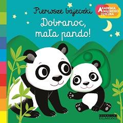 Pierwsze bajeczki Dobranoc, mała pando okładka mama panda przytula małą pandę