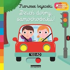 Pierwsze bajeczki Dzień dobry, samochodziku okładka dziewczyna i chłopak w czerwonym samochodziku