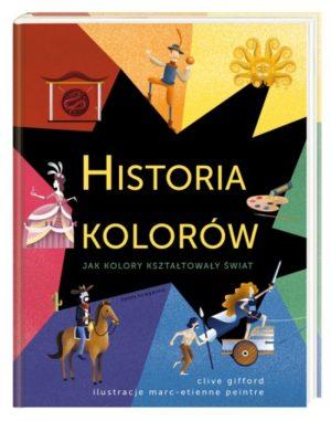 Historia kolorów okładka Celtowie kowboj Maria Antonina