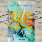 Schizis – Melissa Darwood [patronat medialny]