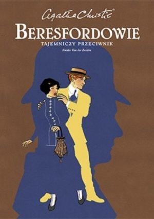 Agatha Christie tajemniczy przeciwnik beresfordowie w tle zarys męskiej głowy w kapeluszu