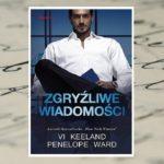 Zgryźliwe wiadomości – Vi Keeland, Penelope Ward