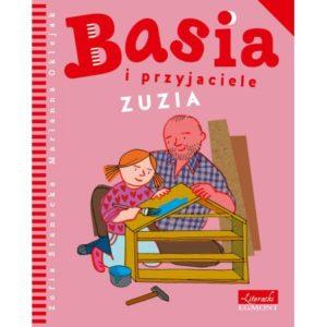 Basia i przyjaciele Zuzia okładka Zuzia i jej tata robią domek dla lalek