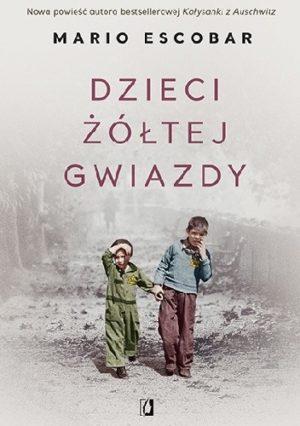 Dzieci żółtej gwiazdy okładka dwaj chłopcy idą wśród gruzów zniszczonego miasta