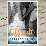Offside – Juliana Stone [patronat medialny]