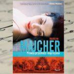 Prawda przychodzi nieproszona – Magdalena Majcher