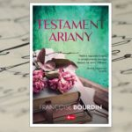 Testament Ariany – Franҫoise Bourdin [patronat medialny]