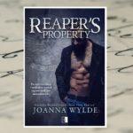 Reaper's property – Joanna Wylde [patronat medialny]