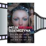 Moja polska dziewczyna - Ewa Banaszkiewicz, Mateusz Dymek
