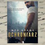 Ochroniarz – Meg Adams