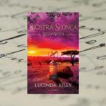 """Siostra Słońca"" – Lucinda Riley"