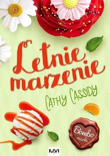 Letnie marzenie – Cathy Cassidy