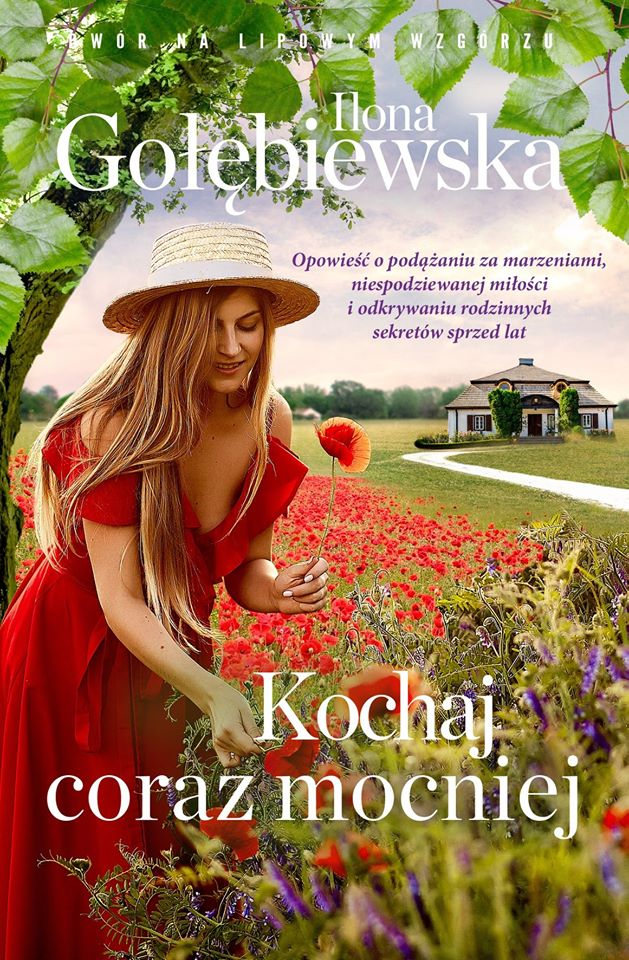Kochaj coraz mocniej – Ilona Gołebiewska