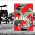 """Konkurs z książką """"Mengele. Anioł Śmierci z Auschwitz zdemaskowany"""""""