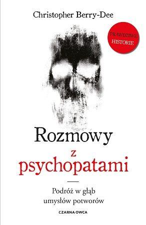 rozmowy z psychopatami
