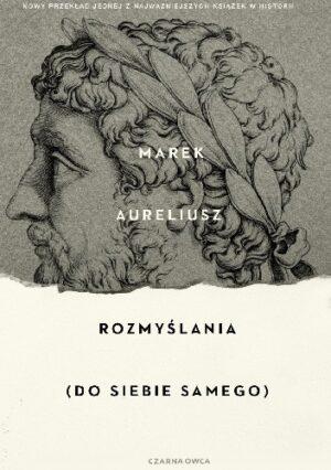 Rozmyślania (do siebie samego) okładka, wizerunek twarzy Marka Aureliusza z profilu na wzór starożytnych rzeźb