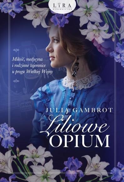Liliowe opium – Julia Gambrot