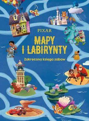 Pixar Mapy i Labirynty, okładka, postaci z bajek